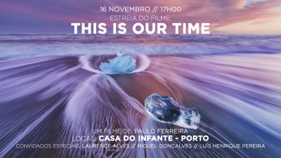 "Estreia do fllme ""This Is Our Time"""