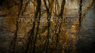 Imaginário Reflexo